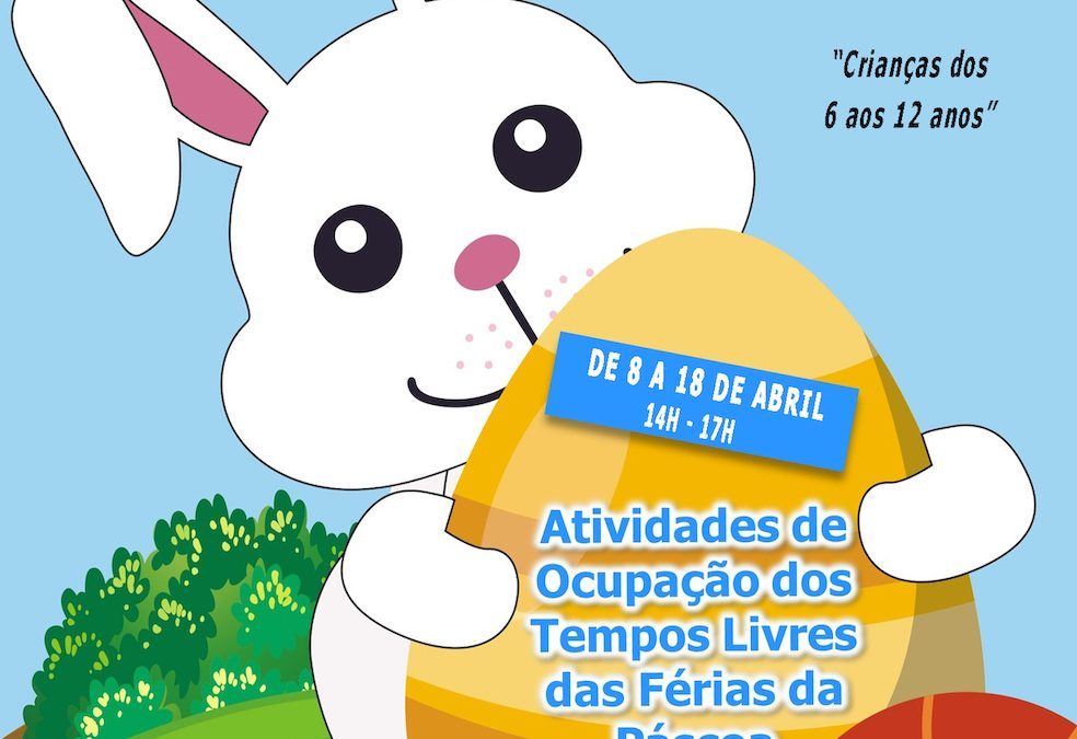Junta de Freguesia de Mangualde, promove ATL – Férias da Páscoa 2019