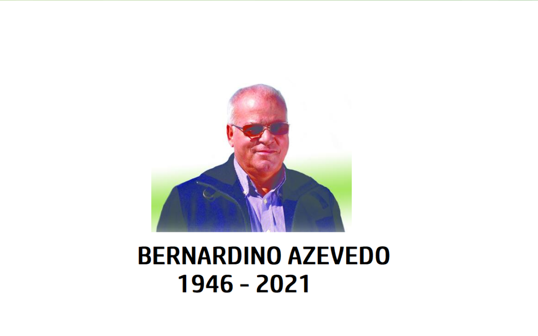 Faleceu Bernardino Azevedo